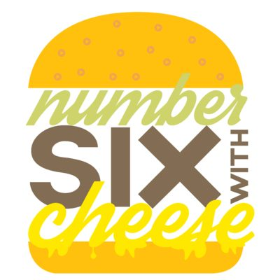 Number Six With Cheese